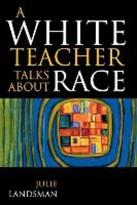 White Teacher Talks about Race