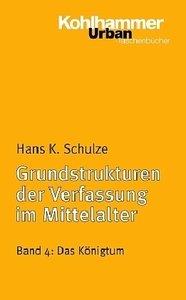 Grundstrukturen 4 der Verfassung im Mittelalter
