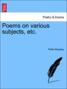 Poems on various subjects, etc.