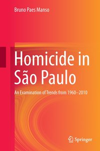 Homicide Rates in São Paolo