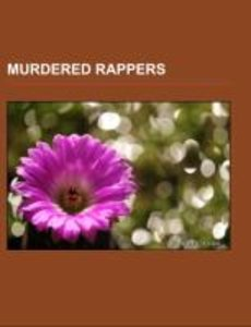 Murdered rappers
