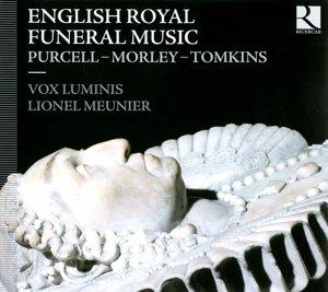 Königliche Begräbnismusiken aus England