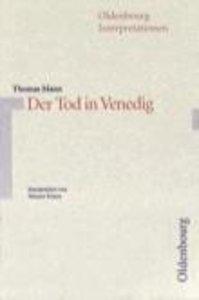 Der Tod in Venedig. Interpretationen