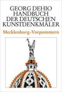 Dehio - Handbuch der deutschen Kunstdenkmäler / Mecklenburg-Vorp
