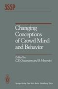 Changing Conceptions of Crowd Mind and Behavior