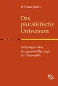 Das pluralistische Universum