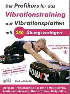 Der Profikurs für das Vibrationstraining auf Vibrationsplatten m