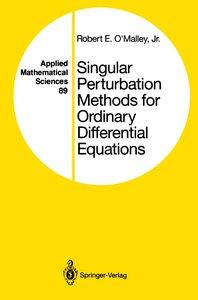 Singular Perturbation Methods for Ordinary Differential Equation