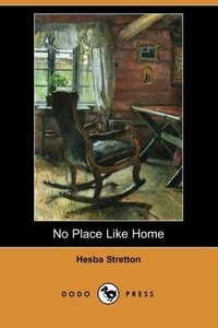 No Place Like Home (Dodo Press)