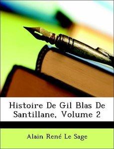 Histoire De Gil Blas De Santillane, Volume 2