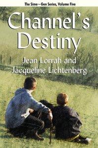 Channel's Destiny