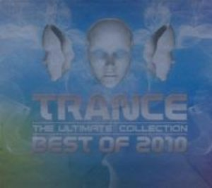 Trance Ultimate Collection/Best Of 2010