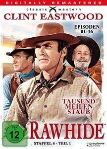 Rawhide - Tausend Meilen Staub - Season 6.1