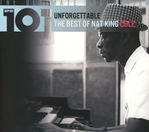 Unforgettable-The Best Of Nat King Cole