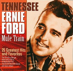 Mule Train-25 Greatest Hits