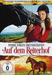 Auf dem Reiterhof - Pferde, Fohlen, Freundschaften