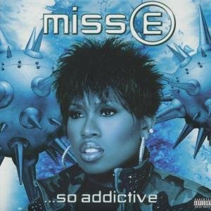 Miss E...So Addictive (Dirty Version)