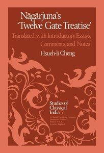 Nagarjuna's Twelve Gate Treatise