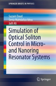 Simulation of Optical Soliton Control in Micro- and Nanoring Res