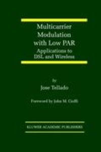 Multicarrier Modulation with Low PAR