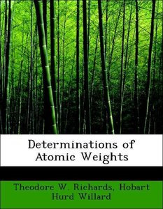 Determinations of Atomic Weights