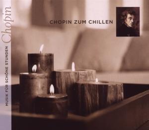 Chopin zum Chillen
