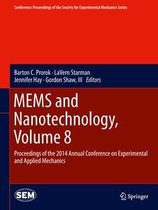 MEMS and Nanotechnology, Volume 8
