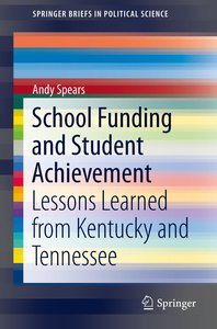 School Funding and Student Achievement