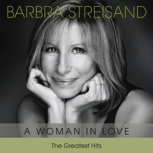 A Woman In Love-The Greatest Hits