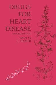 Drugs for Heart Disease