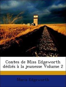 Contes de Miss Edgeworth dédiés à la jeunesse Volume 2