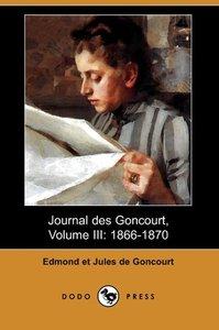 Journal Des Goncourt, Volume III