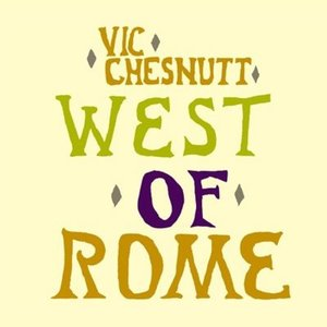 West Of Rome (2LP)