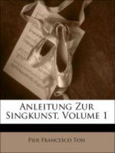 Anleitung Zur Singkunst