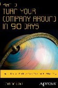 Plan to Turn Your Company Around in 90 Days