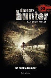 Dorian Hunter 53. Die dunkle Eminenz