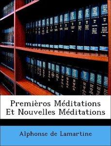 Premièros Méditations Et Nouvelles Méditations
