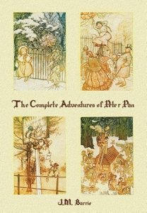 The Complete Adventures of Peter Pan (complete and unabridged) i