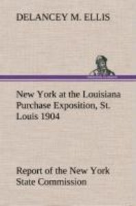 New York at the Louisiana Purchase Exposition, St. Louis 1904 Re