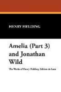 Amelia (Part 3) and Jonathan Wild