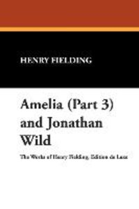 Amelia (Part 3) and Jonathan Wild