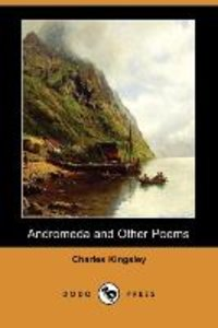 Andromeda and Other Poems (Dodo Press)