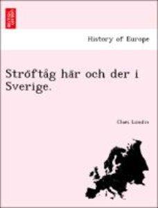 Stro¨fta°g ha¨r och der i Sverige.