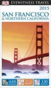 Eyewitness Travel Guide: San Francisco & Northern California
