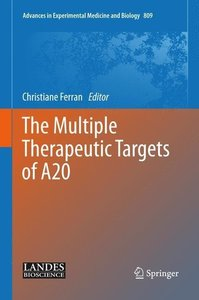 The Multiple Therapeutic Targets of A20