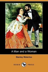 A Man and a Woman (Dodo Press)