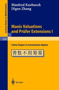 Manis Valuations and Prüfer Extensions I