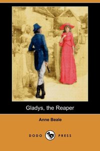 GLADYS THE REAPER (DODO PRESS)