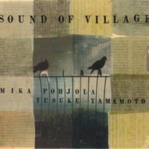 Pohjola, M: Sound Of Village