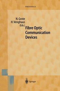 Fibre Optical Communication Devices